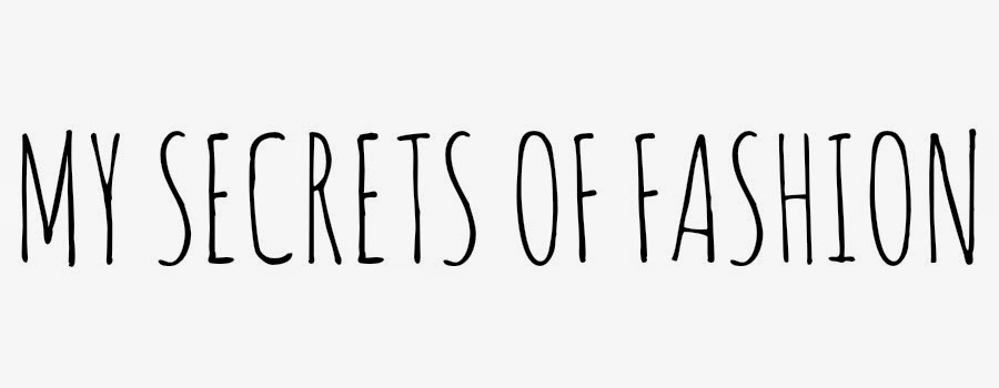 MY SECRETS OF FASHION
