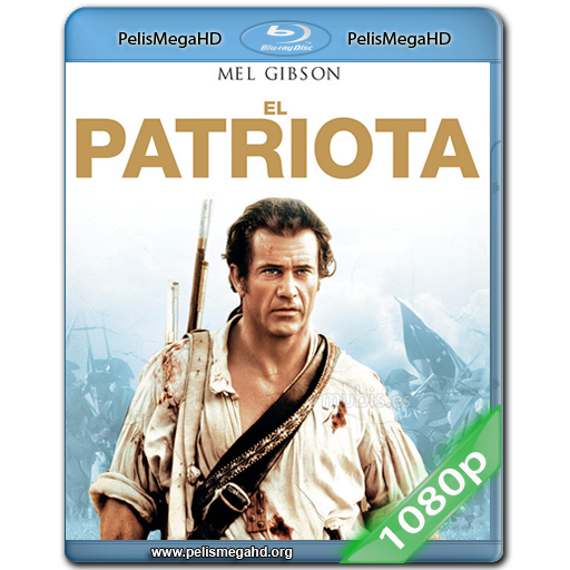 EL PATRIOTA [EXTENDED CUT] (2000) FULL 1080P HD MKV ESPAÑOL LATINO