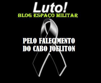 LUTO PELO FALECIMENTO DO CABO JOELITON