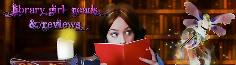 Library Girl Reads & Reviews