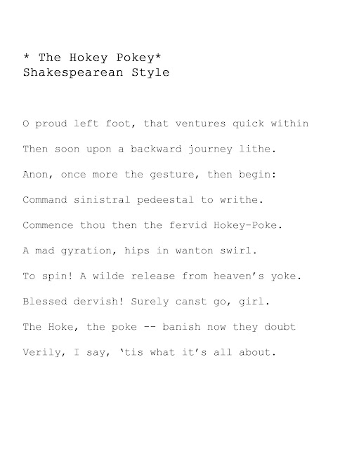 "If Shakespeare wrote ""The Hokey Pokey"""