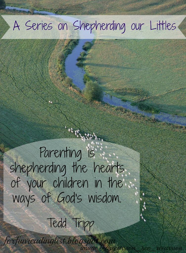 Shepherding a Child's Heart  {Reading List}