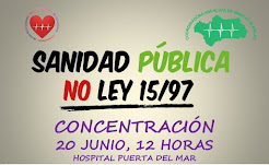 Concentración contra la privatización de la sanidad pública, sábado 20 de junio a las 12 horas en e