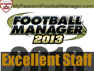 Football Manager 2013 Excellent Backroom staff