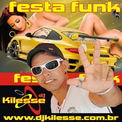Dj Kilesse Festa Funk Frente Dj Kilesse   Festa Funk