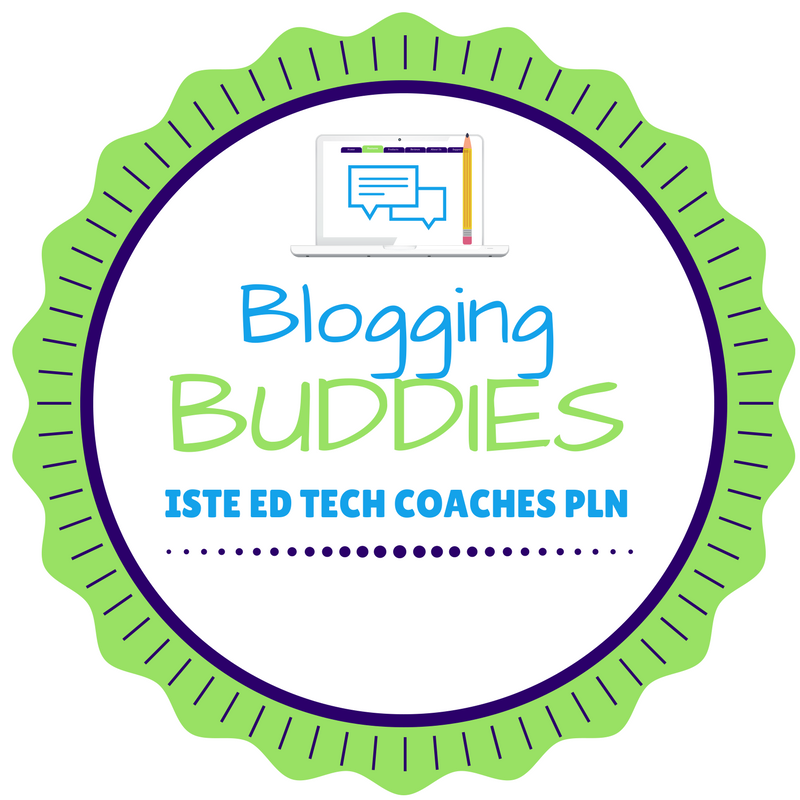 ISTE EdTech Coaches PLN Blogging Buddies