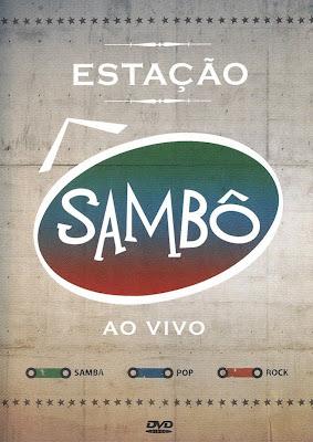 Grupo Sambô - Estação Sambô Ao Vivo - DVDRip