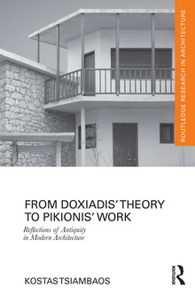 ΚΩΣΤΑΣ ΤΣΙΑΜΠΑΟΣ: FROM DOXIADIS' THEORY TO PIKIONIS' WORK