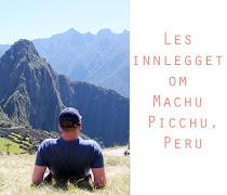 Inkatrail og Machu Picchu