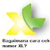 Cara Cek Nomor XL Terbaru