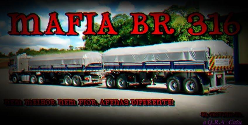 MAFIA BR 316