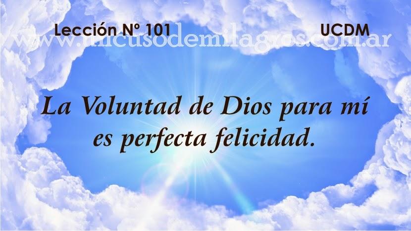 Leccion 101, Un Curso de Milagros