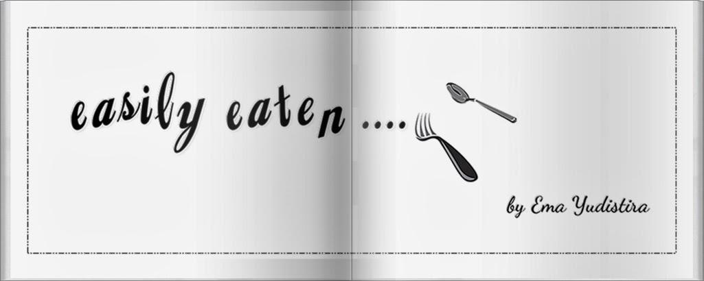 easily eaten
