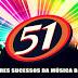 51 Maiores Sucessos Da Música Brega