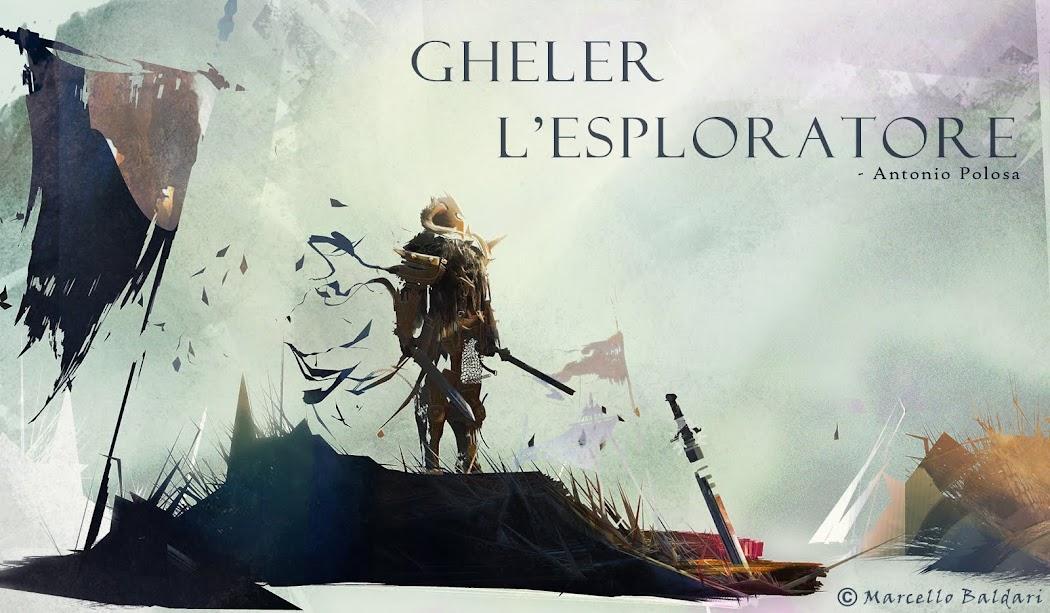 Gheler l'esploratore