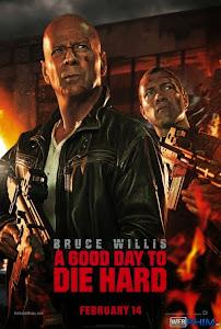 Xem Phim Đương Đầu Với Thử Thách 5 - A Good Day to Die Hard