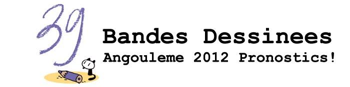 Angouleme BD 2012 - Pronostics!