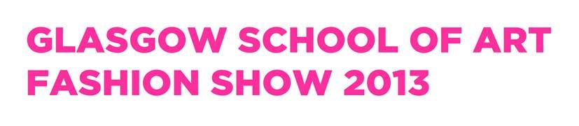 Glasgow School of Art Fashion Show