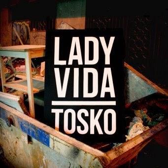 Tosko - Lady Vida [2011]