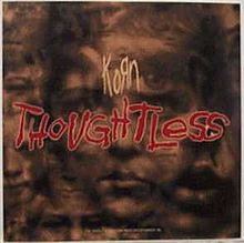 Thoughtless - Korn Alternative Nu Metal Videos