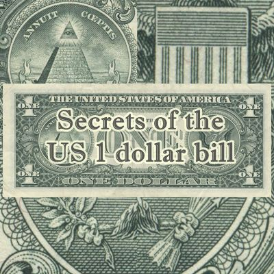 Secret Symbols Of The Us 1 Dollar Bill