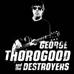 'George Thorogood and the Destroyers