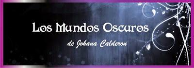 Los Mundos Oscuros de Johana Calderon