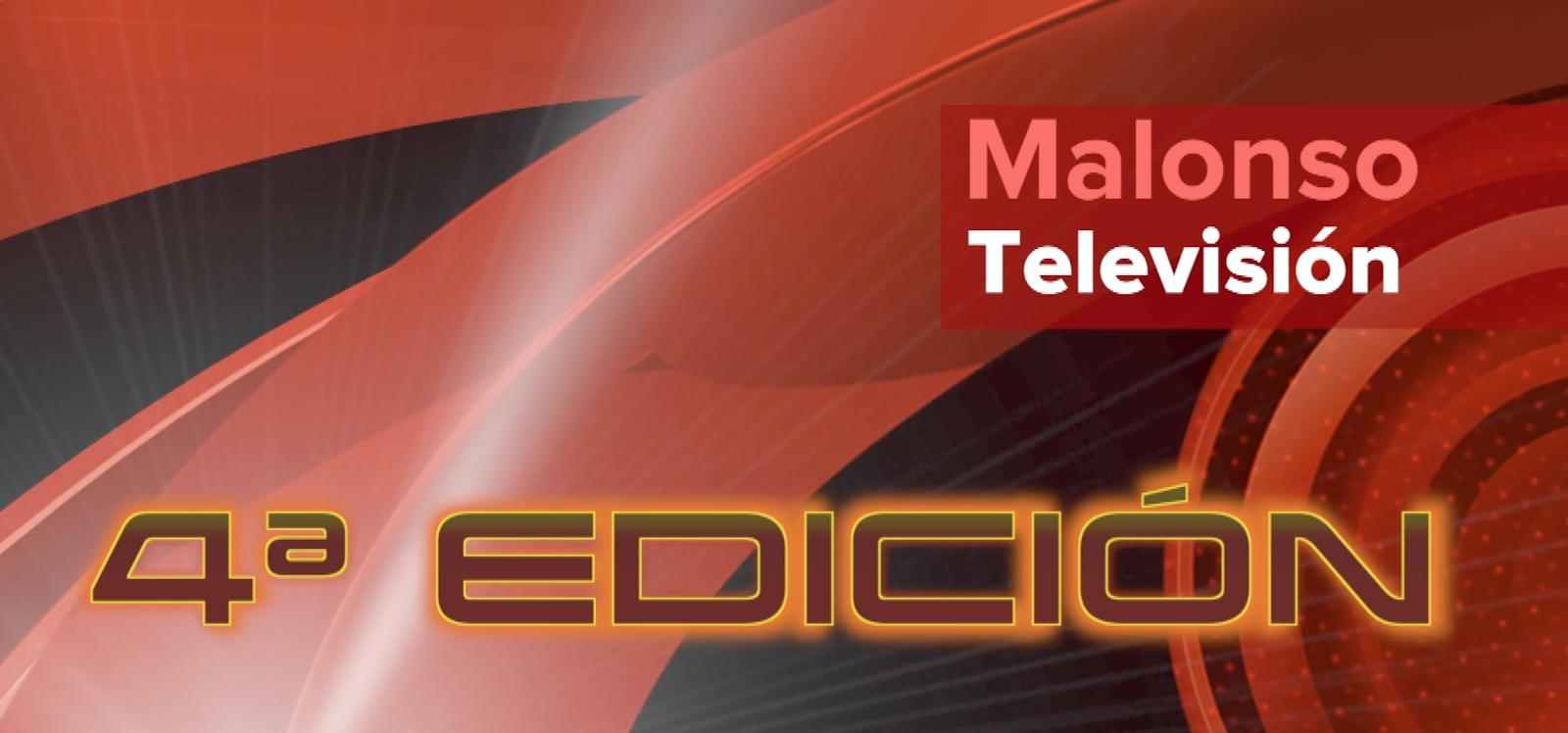 Malonso Tv 4ª Edición