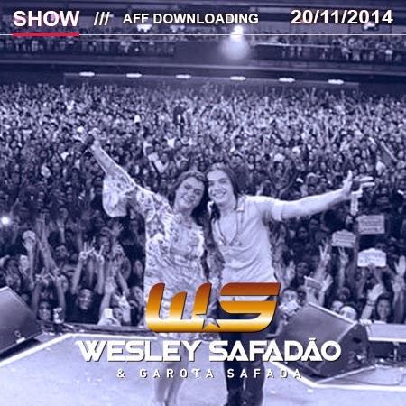 Wesley Safadão & Garota Safada – Barra Music – Rio do Janeiro – RJ – 20.11.2014