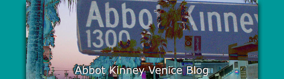 Abbot Kinney First Fridays.com, Venice Beach Events, Venice CA, Santa Monica Events