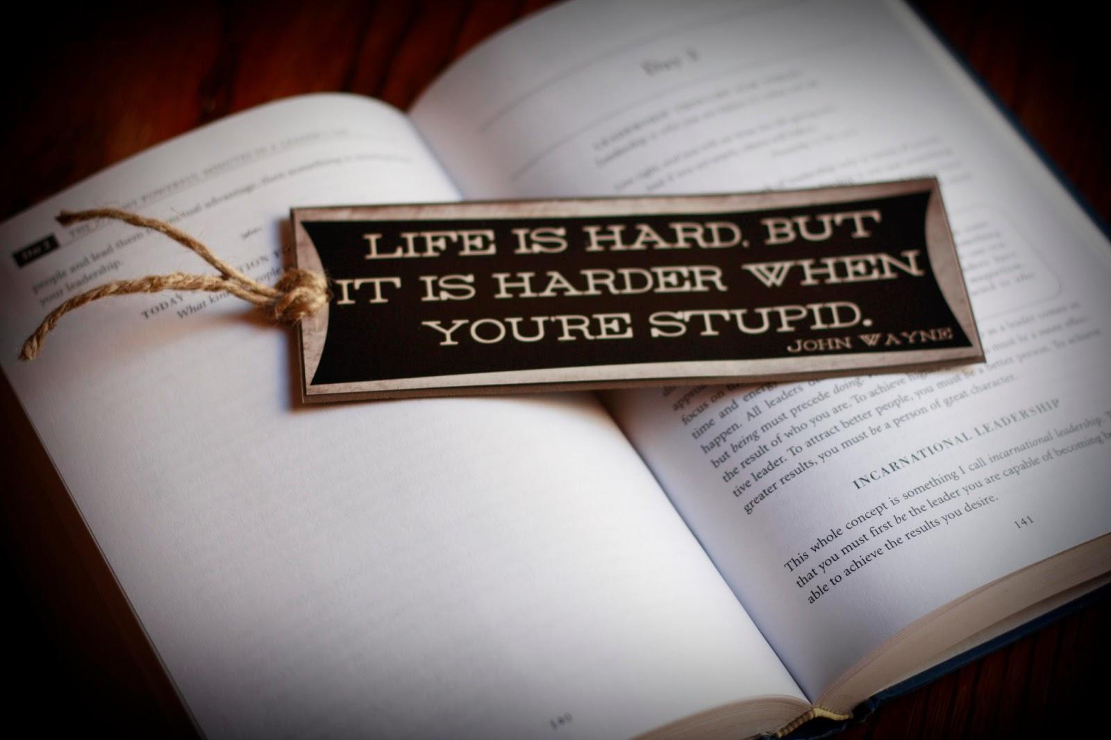 John Wayne Quote Life Is Hard Cdotlove Design Kristin Clove  Life Is Hard Bookmark