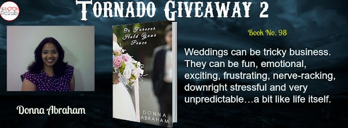 Tornado Giveaway 2: Book No. 98: OR FOREVER HOLD YOUR PEACE by Donna Abraham