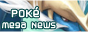 Pokemon Mega News
