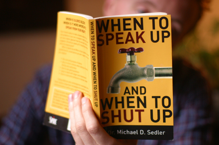 when to speak up and when to shut up book