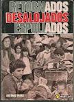 A-RETORNADOS - DESALOJADOS - ESPOLIADOS; de António Pires (Lisboa 1976)
