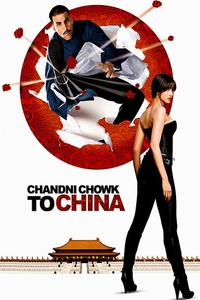 Watch Chandni Chowk To China Online Free in HD