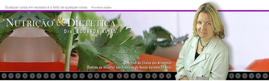 Nutrição e Dietética Dra. Eduarda Alves