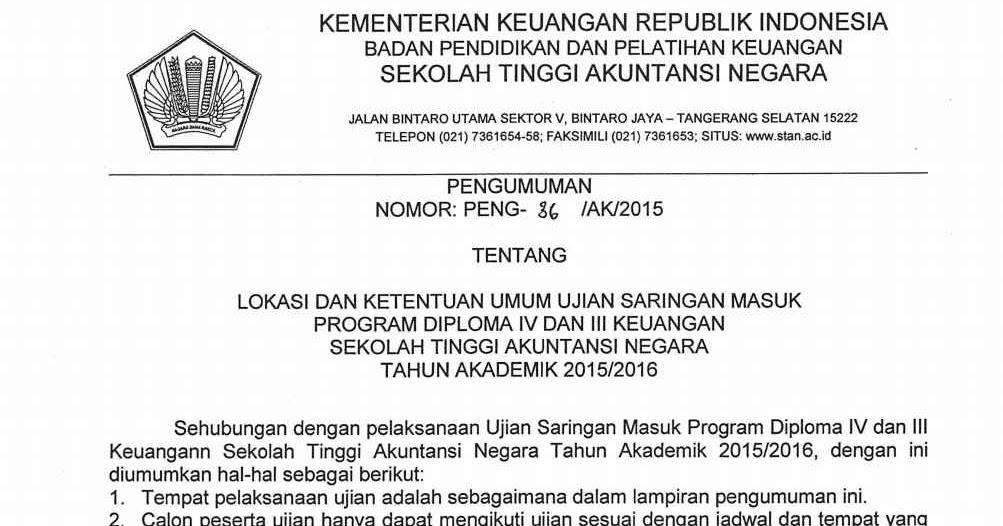 Lokasi Dan Ketentuan Umum Ujian Saringan Masuk Program Diploma Iv Dan Iii Keuangan Stan Kurikulum Khusus Ta 2015 2016 Mahasiswabaru Com