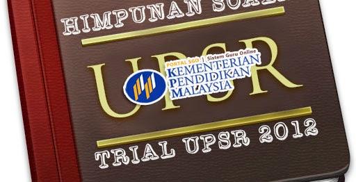 Soalan Trial UPSR 2012 Negeri Pulau Pinang