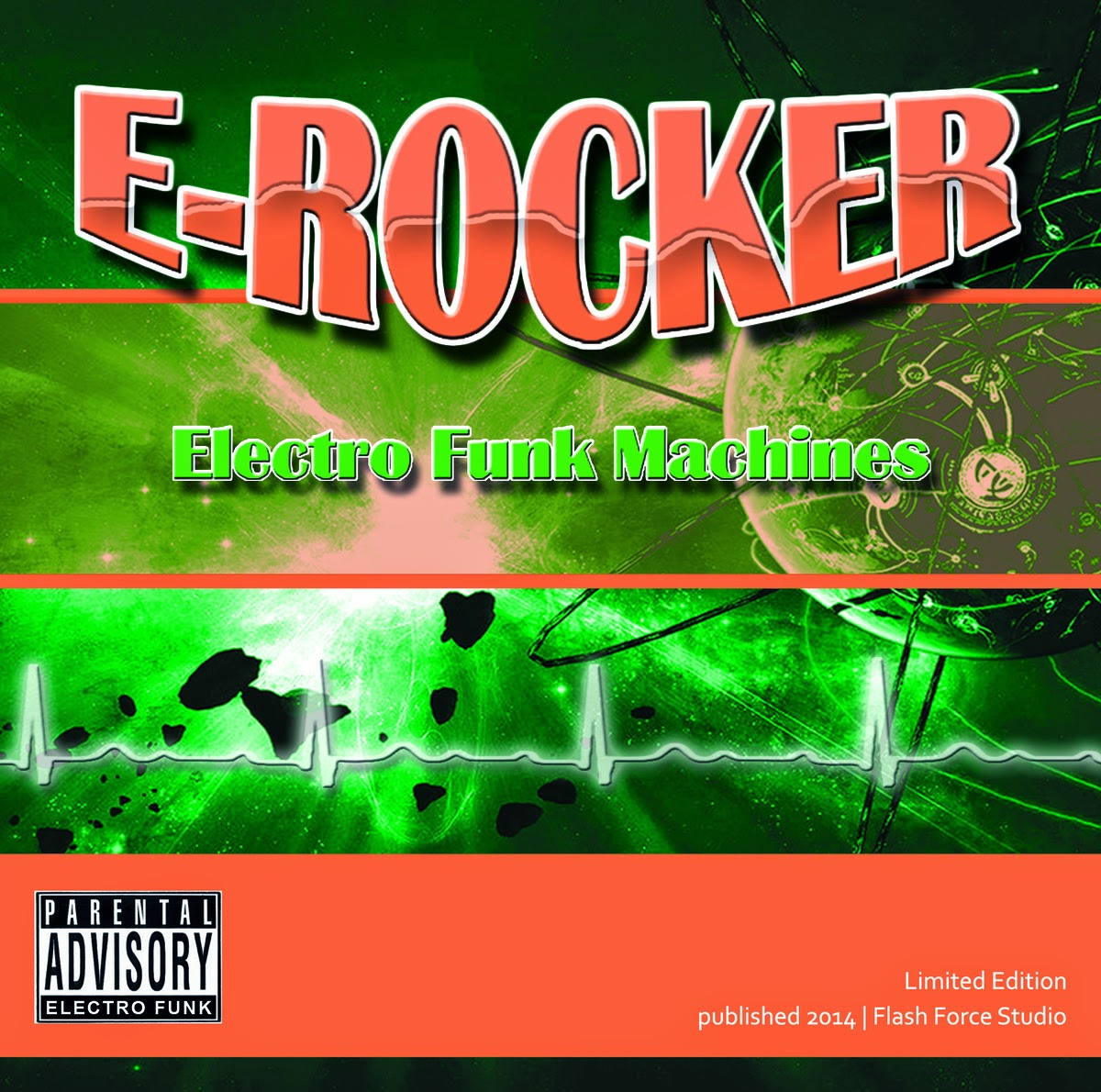 E-Rocker - Electro Funk Machines (CD, Album, 2014)(Flash Force Records)