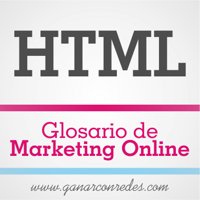 HTML | Glosario de marketing Online