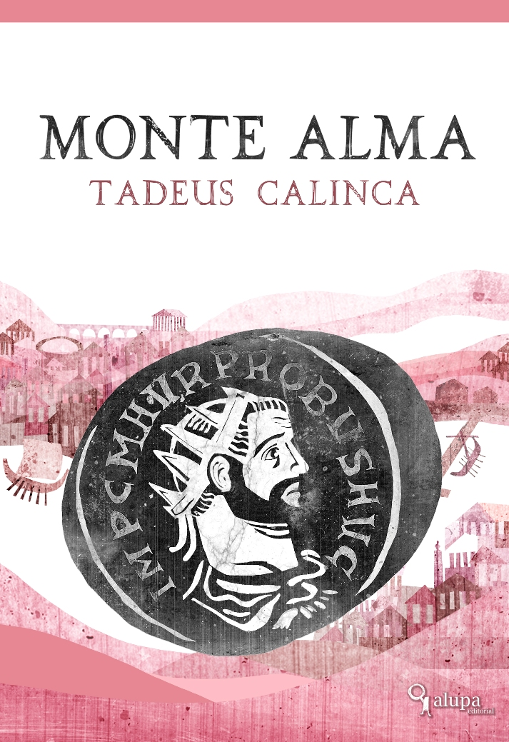 Monte Alma, mi primera novela.