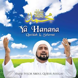 Habib Syech Assegaf - Ya Hanana