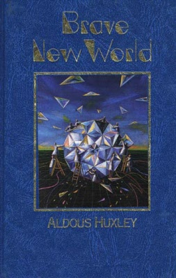 foreseeing the future in the novels brave new world by aldous huxley and 1984 by george orwell 2018-1-31  george orwell presents his dystopian vision of the future in 1984  must read books if you like 1984 share flipboard  brave new world, by aldous huxley,.
