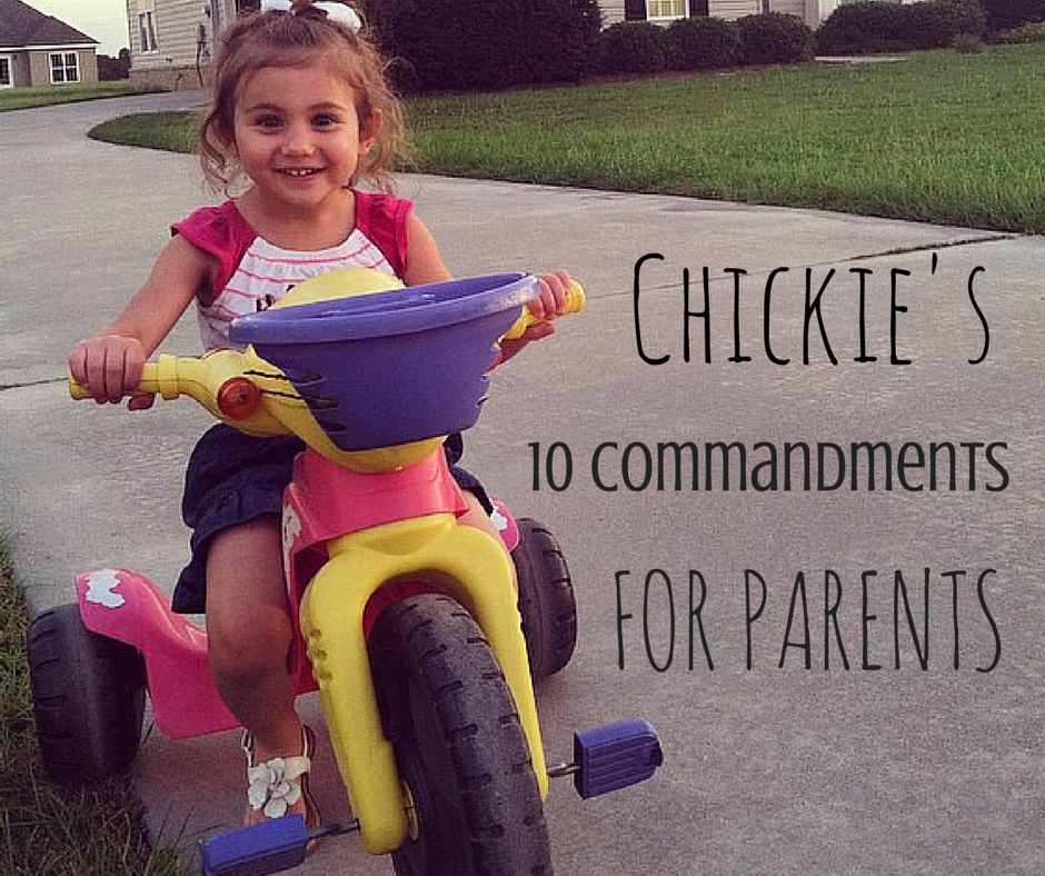 Shiraz in My Sippy Cup - Chickie's 10 Commandments For Parents