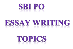 banker zone  current essay topic for sbi mains current essay topic for sbi mains
