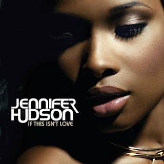 jennifer hudson, if this isn't love