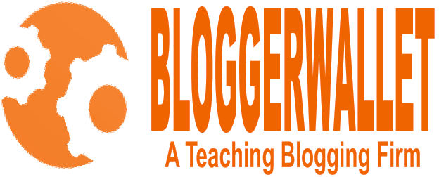 Bloggerwallet- A Teaching  Blogging firm
