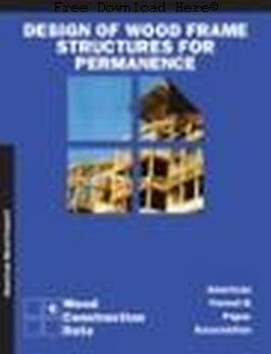 Download Design of Wood Frame Structures for Permanence Book