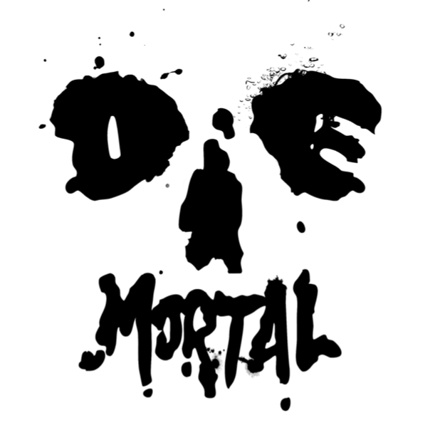 DIE MORTAL